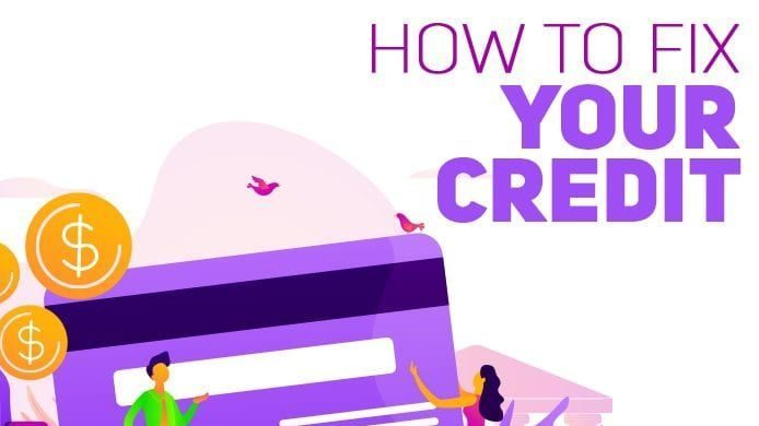 how to fix your credit featured image e1623643620306 jpg?w=1280.